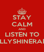 STAY CALM AND LISTEN TO PHILLYSHINERADIO - Personalised Poster A4 size