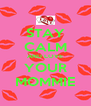 STAY CALM AND LOVE YOUR MOMMIE - Personalised Poster A4 size