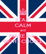 STAY CALM and MAKE the  RIGHT CHOICE - Personalised Poster A4 size