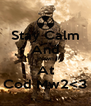 Stay Calm And Pown At Cod Mw2<3 - Personalised Poster A4 size