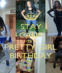 STAY CALM ITS A PRETTY GIRL BIRTHDAY - Personalised Poster A4 size