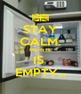 STAY CALM. MONTE IS  EMPTY... - Personalised Poster A4 size
