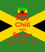Stay Chill AND Be on Jamaican - Personalised Poster A4 size