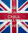 STAY CHILL AND FOLLOW @veronikaulina - Personalised Poster A4 size
