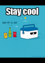 Stay cool  - Personalised Poster A4 size