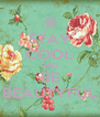 STAY COOL AND BE BEAUTYFUL - Personalised Poster A4 size