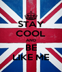 STAY COOL AND BE LIKE ME - Personalised Poster A4 size