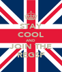 STAY COOL AND JOIN THE REGSF - Personalised Poster A4 size