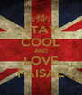 STAY COOL AND LOVE FAISAL - Personalised Poster A4 size