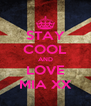 STAY COOL AND LOVE MIA XX - Personalised Poster A4 size