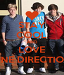 STAY COOL AND LOVE ONE DIRECTION - Personalised Poster A4 size