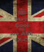 Stay  Cool AND we ARE IX-C - Personalised Poster A4 size