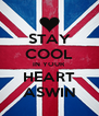 STAY COOL IN YOUR HEART ASWIN - Personalised Poster A4 size