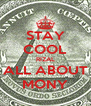STAY COOL RIZAL ALL ABOUT MONY - Personalised Poster A4 size