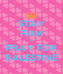 STAY FIRM & PRAY FOR PALESTINE - Personalised Poster A4 size