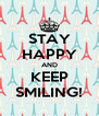 STAY HAPPY AND KEEP SMILING! - Personalised Poster A4 size