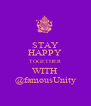 STAY HAPPY TOGETHER WITH @famousUnity - Personalised Poster A4 size