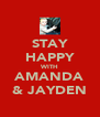 STAY HAPPY WITH AMANDA & JAYDEN - Personalised Poster A4 size