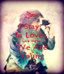 Stay In Love . Live While We Are Young - Personalised Poster A4 size