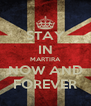 STAY IN MARTIRA NOW AND FOREVER - Personalised Poster A4 size
