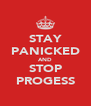 STAY PANICKED AND STOP PROGESS - Personalised Poster A4 size