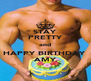 STAY PRETTY and HAPPY BIRTHDAY  ♥ AMY ♥ - Personalised Poster A4 size