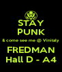 STAY PUNK & come see me @ Vinitaly FREDMAN Hall D - A4 - Personalised Poster A4 size