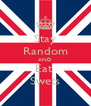 Stay Random AND Eat  Swets - Personalised Poster A4 size