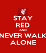 STAY RED AND NEVER WALK ALONE - Personalised Poster A4 size