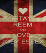 STAY REEM AND LOVE  JOEY ESSEX - Personalised Poster A4 size