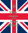 Stay  reem  AND love Olivia  - Personalised Poster A4 size