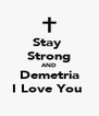 Stay  Strong AND Demetria I Love You  - Personalised Poster A4 size