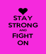 STAY STRONG AND FIGHT ON - Personalised Poster A4 size