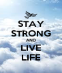 STAY STRONG AND LIVE LIFE - Personalised Poster A4 size