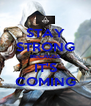 STAY STRONG BECAUSE IT'S COMING - Personalised Poster A4 size