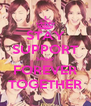 STAY SUPPORT SNSD FOREVER TOGETHER - Personalised Poster A4 size