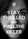 STAY THRILLED AND FIND THE KILLER - Personalised Poster A4 size