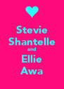 Stevie Shantelle and Ellie Awa - Personalised Poster A4 size