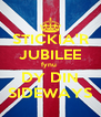 STICKIA'R JUBILEE fynu  DY DIN SIDEWAYS - Personalised Poster A4 size