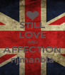 STILL LOVE AND AFFECTION njmanbla - Personalised Poster A4 size