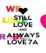 STILL LOVE AND ALWAYS LOVE 7A - Personalised Poster A4 size