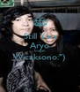 """Still You Aryo Gagah Wicaksono:"""")  - Personalised Poster A4 size"""
