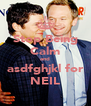 Stop Being Calm and asdfghjkl for NEIL - Personalised Poster A4 size