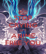STOP CRYING LET ANIME FREE YOU - Personalised Poster A4 size