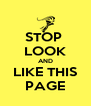 STOP  LOOK AND LIKE THIS PAGE - Personalised Poster A4 size