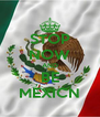 STOP NOW AND BE MEXICN - Personalised Poster A4 size
