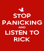 STOP PANICKING AND LISTEN TO RICK - Personalised Poster A4 size