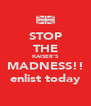 STOP THE KAISER'S MADNESS!! enlist today - Personalised Poster A4 size