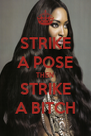 STRIKE A POSE THEN STRIKE A BITCH - Personalised Poster A4 size