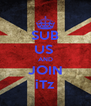 SUB US  AND JOIN iTz - Personalised Poster A4 size